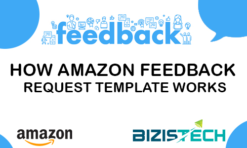 How amazon feedback request template works