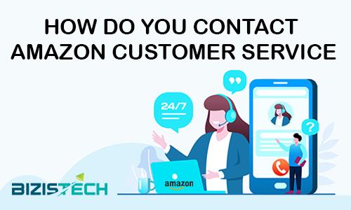 how do you contact amazon customer service?