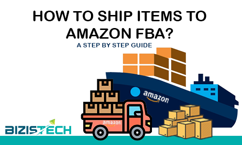 How to ship FBA items to amazon?